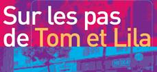 Sur-les-pas-de-Tom-et-Lila_bloc_article