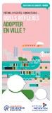 Brochure sur les réflexes à adopter en ville