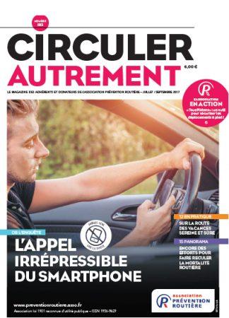 Ce magazine, édité par l'association Prévention Routière, s'adresse aux adhérents et donateurs de l'association et à tous les acteurs de la prévention des accidents de la route (collectivités territoriales, entreprises, formateurs, enseignants…).