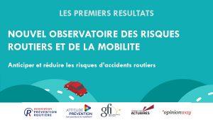 Nouvel observatoire des risques routiers et de la mobilité