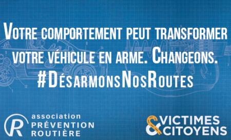 C'est le message fort de la campagne lancée par les associations Prévention Routière et Victimes & Citoyens, avec l'agence TBWA.